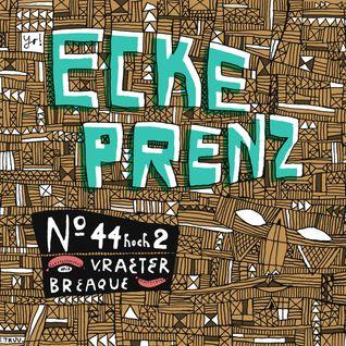 Ecke Prenz Vol.44²