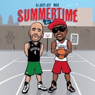 DJ Jazzy Jeff & MICK - Summertime Mixtape Vol. 4 (2013)