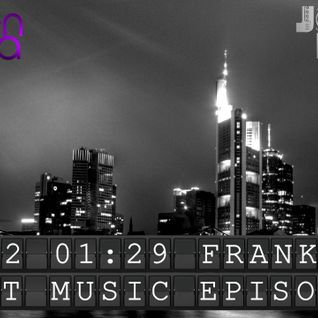 Flight Music Episode 013 FRANKFURT by Johan Korg & Damien Malizza