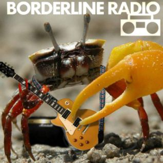 "Borderline Radio - 10th Aug 2015 - ""Crustaceans"""