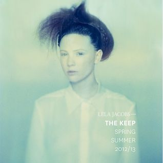 Lela Jacobs - The Keep (Spring/Summer 2012-2013) Mix by DJ Lotion