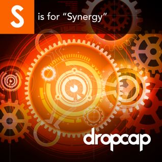 S is for Synergy
