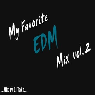 My Favorite EDM Mix #2