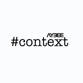 #CONTEXT 03 with AYBEE | March 3. 2015 (Sunday Vibes Special)