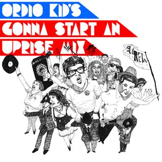 Ordio Kid's Gonna Start An Uprise...