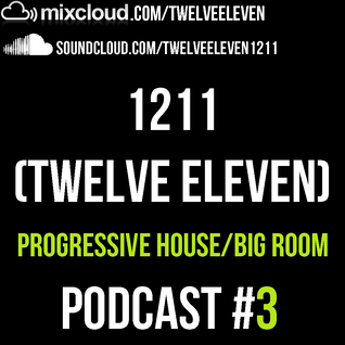 PODCAST #3 - PROGRESSIVE HOUSE/BIG ROOM