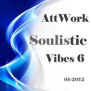 Attwork - Soulitic Vibes 6  (01-2012)