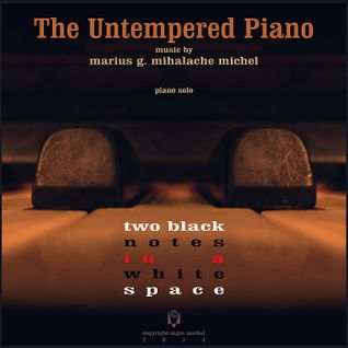 The Untempered Piano I