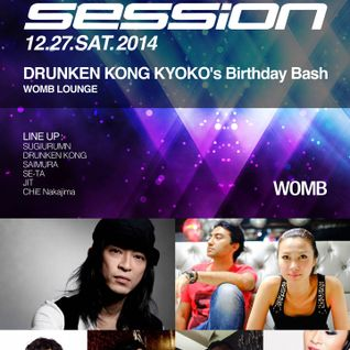 2014.12.27 Session 13th Anniverssary @ Womb Tokyo 1F