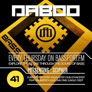 BASS TREK 41 with DJ Daboo on bassport.FM (Presenting: Scipher)