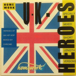 UK Heroes mix vol.1 by Chrome