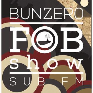 SUB FM - BunZer0 - 03 09 15