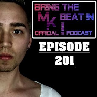 BR!NG THE BEAT !N Official Podcast [Episode 201]