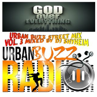 Urban Buzz Street Mix Vol.3 mixed by DJ Shyheim