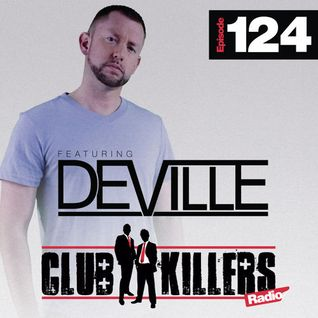 CK Radio Episode 124 - DJ Deville
