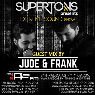 Jude & Frank exclusive mix for Extreme Sound show #256 with Supertons