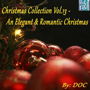 The Music Room's  Christmas Collection Vol.13 - An Elegant & Romantic Christmas (12.20.15)