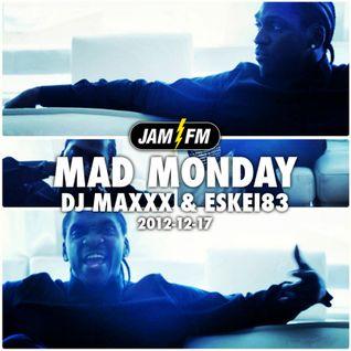 Madmonday-17-12-12-jamfm-djmaxxx-eskei83