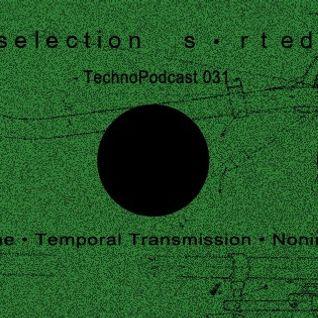 Selection Sorted TechnoPodcast 031 - Nonima
