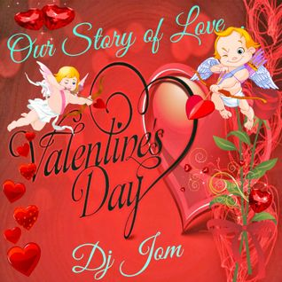 Our Story of Love... Valentines 2016