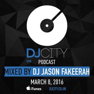 DJ Jason Fakeerah - DJcity Podcast - 08_03_16