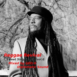 Reggae Revival - Sweet Singers Mix vol.6 -