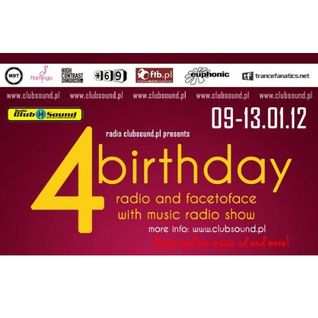 4-th Birthday of radio Clubsound & Face 2 Face radio show