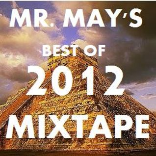 Mr. May's Best of 2012 Mixtape