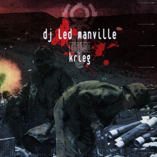 DJ Led Manville - Krieg (2007)