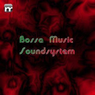 Bossa-Music-Soundsystem-liveset-11-07-22