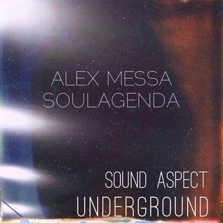 Alex Messa, SoulAgenda @ Sound aspect UNDERGROUND