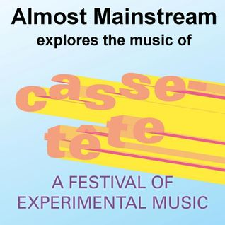 Almost Mainstream Episode 54 ½ - the Casse-Tête Sampler Pack