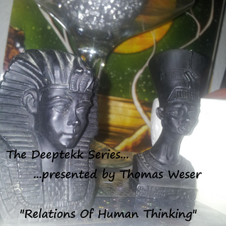 [DTS009] Relations of Human Thinking mixed by Thomas Weser