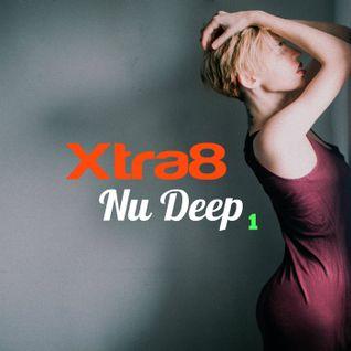 Xtra8 - Nu deep 1