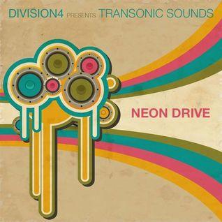 Division 4 presents Transonic Sounds - Neon Drive