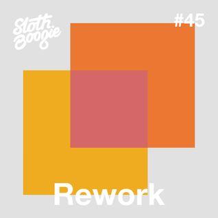 SlothBoogie Guestmix #45 - Rework