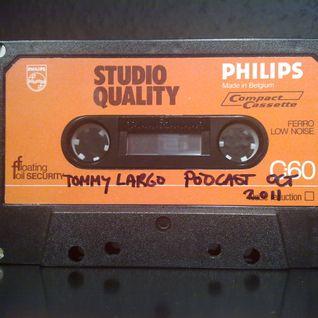 Tommy Largo Podcast October 2011