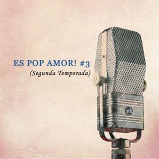 Es pop Amor! #3 (Temporada 2)