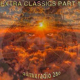 "gümixradio 280 ""EXTRA CLASSICS PART 1"""