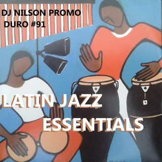 DJ NILSON PROMO #91 LATIN JAZZ ESSENTIALS