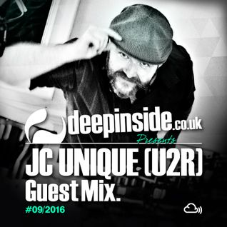 DEEPINSIDE presents JC UNIQUE from U2R (Exclusive Guest Mix)