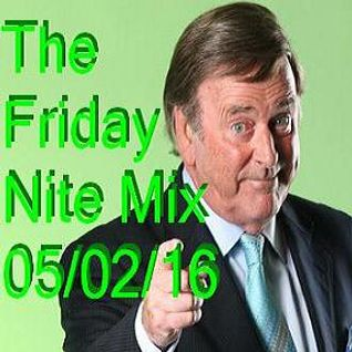 The Friday Nite Mix 05/02/16