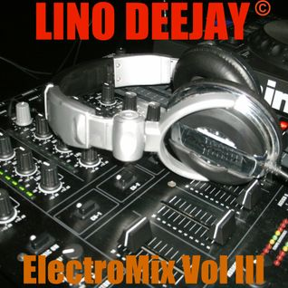 ElectroMix Vol III by Lino Dj