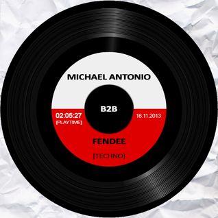 Michael Antonio B2B Fendee @ Fendee´s V3 [16.11.2013]