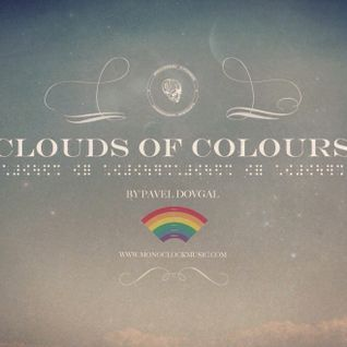 Clouds of colours