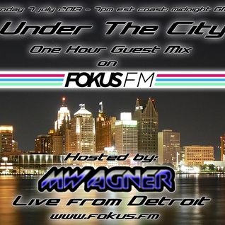 Under the city @ Fokus.fm (07-07-2013)