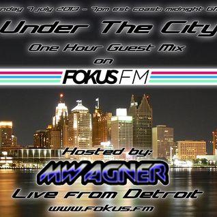 Under the city @ Fokus.fm (07-07-2013)