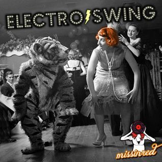 Electro swing- special mix for Laidback radio