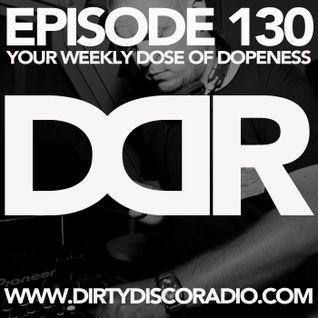Dirty Disco Radio 130, Hosted By Kono Vidovic, Guestmix by Spherephonic