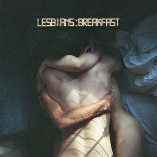 Lesbians : Breakfast